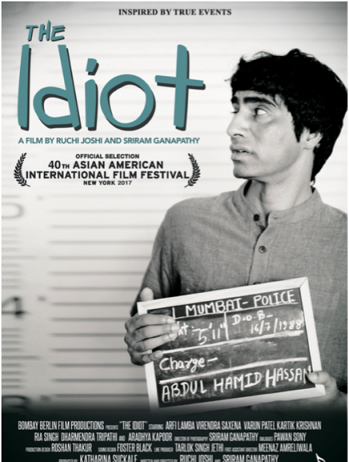 "INDIAN SHORT FILM ""THE IDIOT"" TO BE SCREENED AT THE ASIAN AMERICAN INTERNATIONAL FILM FESTIVAL 2017"