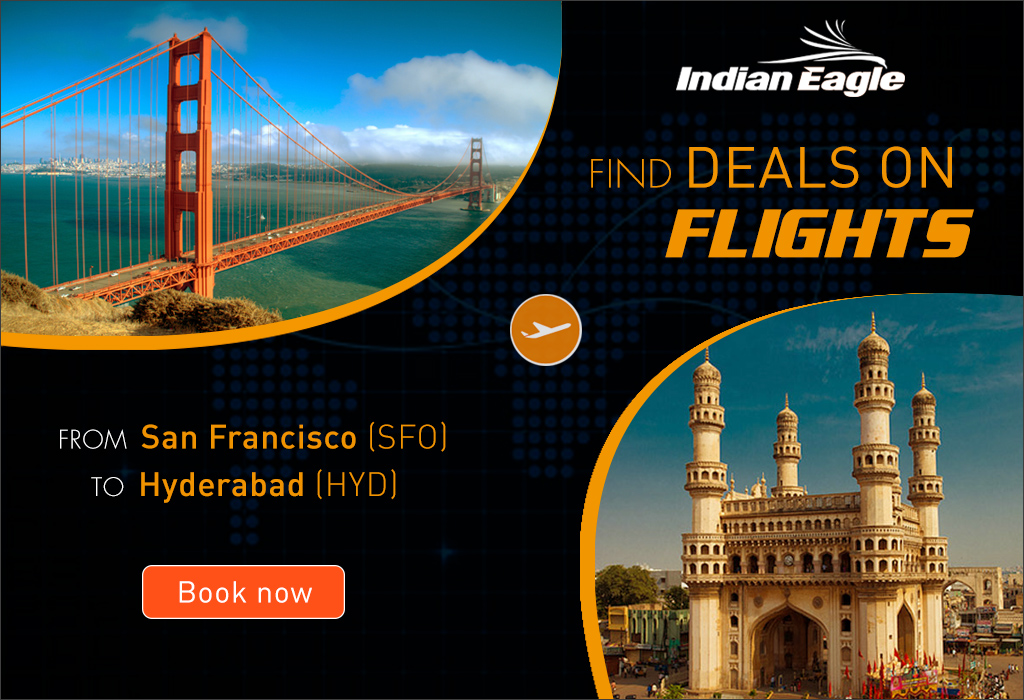 HOW ABOUT FLYING FROM SAN FRANCISCO TO HYDERABAD?