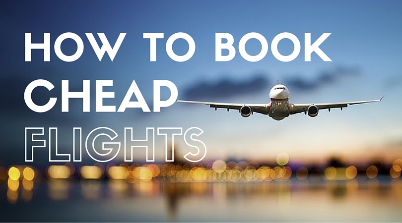 How to book cheap flights tips best cheap airfare tips for Cheap flights booking sites