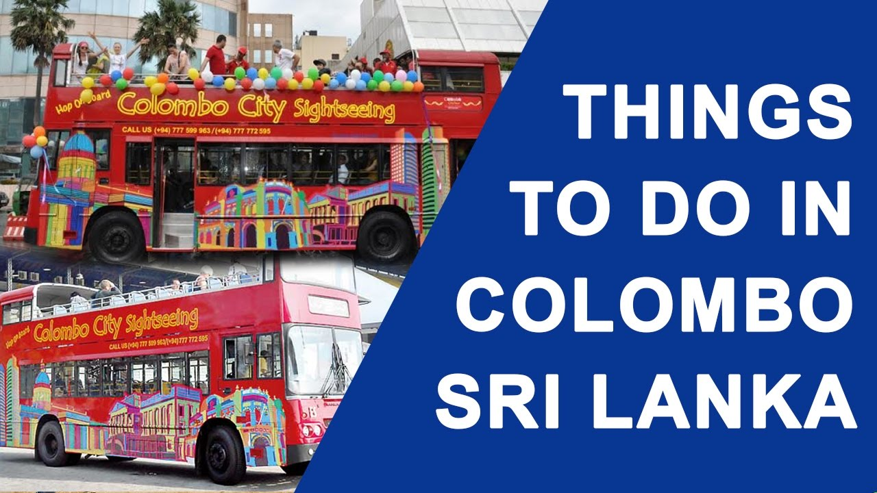 9 FUN THINGS TO DO IN COLOMBO