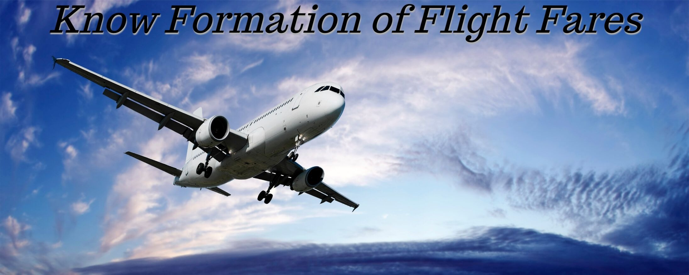 Curious to Know How the Flight Fares are Formed?