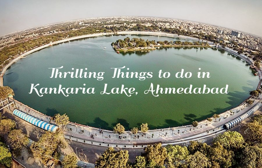 8 Thrilling Things To Do In Kankaria Lake, Ahmedabad!