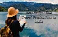 8 Best Budget Solo Travel Destinations in India to Visit in 2018!