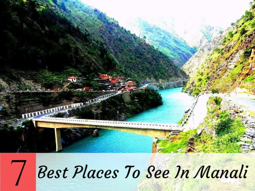 Best Places To See In Manali