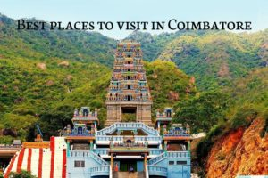 Best places to visit in Coimbatore