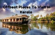 8 Offbeat Places To Visit In Kerala In 2018