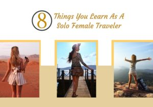 things you learn as a solo female traveler