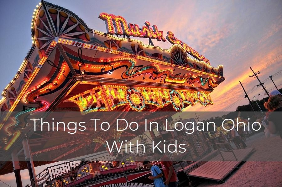 things to do in Logan Ohio with kids
