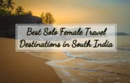 5 Best Solo Female Travel Destinations in South India