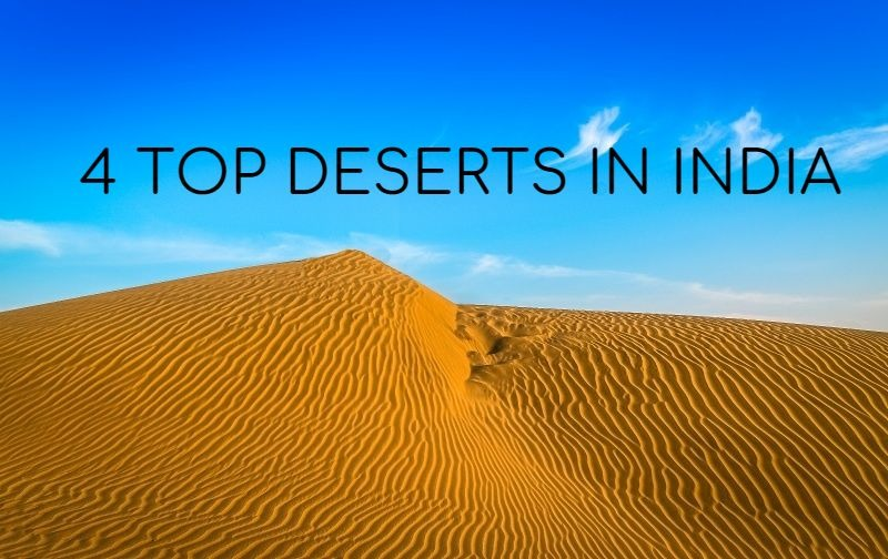4 Top Deserts in India One Must Explore