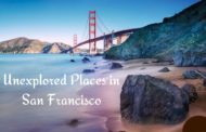 5 Unexplored Places in San Francisco You Should Discover