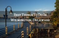 The Best Things to do in Wilmington, Delaware