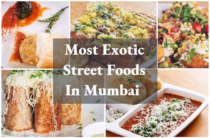 Grab a Bite of the Most Exotic Street Foods in Mumbai