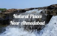 Check Out 6 Best Natural Places to Visit Near Ahmedabad!