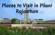 7 Best Places to Visit in Pilani Rajasthan!