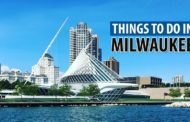8 Cool Things to Do in Milwaukee