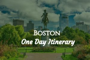 Boston One Day Itinerary