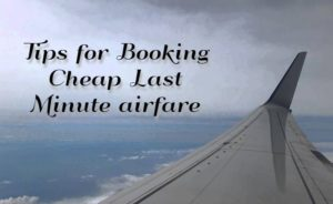 Tips ob booking last minute airfare