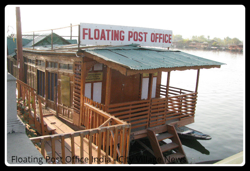Did You Know About the Floating Post Office in India? Visit This Unique Wonder in Srinagar!