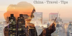 Top China Travel Tips