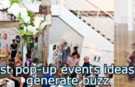 Best pop-up events ideas to generate buzz