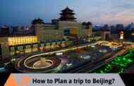 How to plan a trip to Beijing?