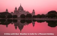 8 Cities with Best Weather in India for a Pleasant Holiday