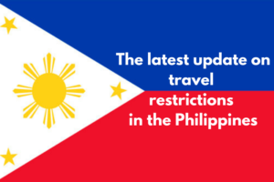 latest update on travel restrictions in the Philippines