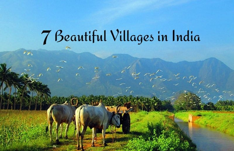 7 Beautiful Villages in India You Shouldn't Miss