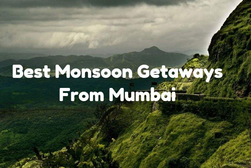 5 Best Monsoon Getaways from Mumbai