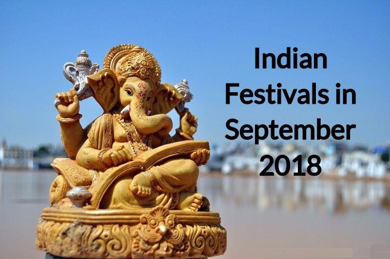 8 Grand Festivals in September 2018 in India