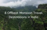 8 Must-Visit Offbeat Monsoon Travel Destinations in India for a Terrific Trip!