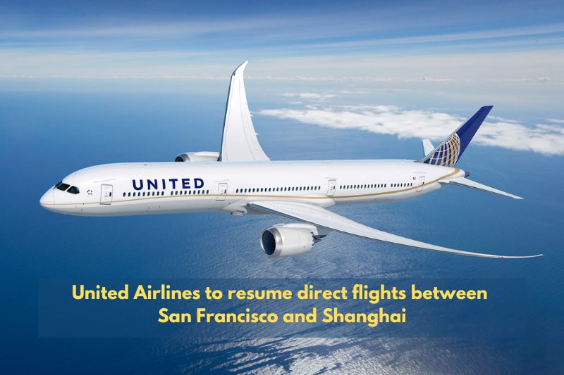 United Airlines to resume direct flights between San Francisco and Shanghai.