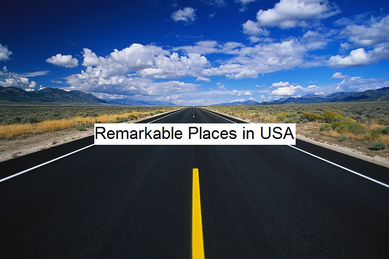 5 Remarkable Places in USA That Deserve to be on Your Post-Pandemic Travel List