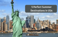 5 Perfect Summer Destinations in USA to Enjoy the Long-Awaited Summer Vacation
