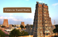 5 Stunning Cities to Visit on Your First Trip to Tamil Nadu